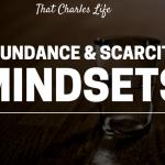 Abundance and Scarcity Mindsets