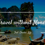 Travel Without Money: Do You Need Money To Travel?