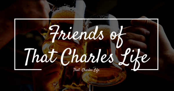 friends of that charles life