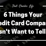 Six Things Your Credit Card Company Doesn't Want to Tell You