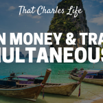 How I Earn Money and Travel Simultaneously