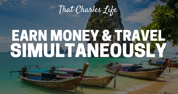 earn money and travel simultaneously