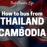 How To Bus From Thailand To Cambodia