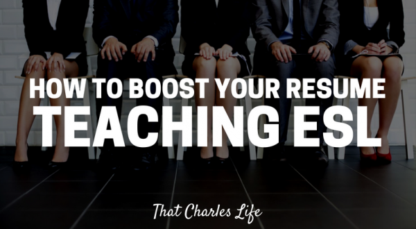 How To Boost Your Resume Via Teaching ESL