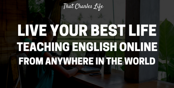 Live Your Best Life Teaching English Online From Anywhere In The World