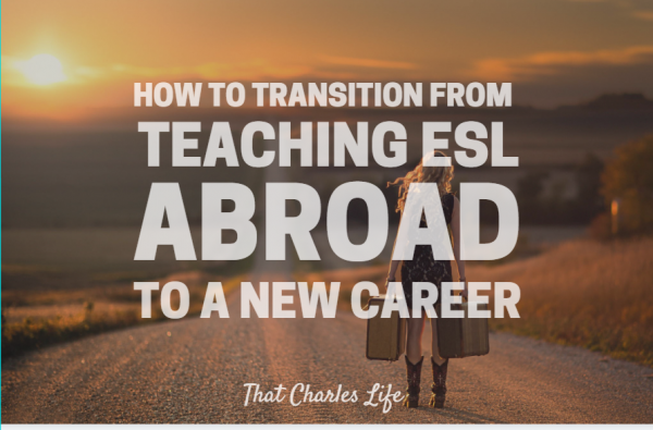 transition from teaching ESL abroad