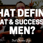 What Defines Great and Successful Men?
